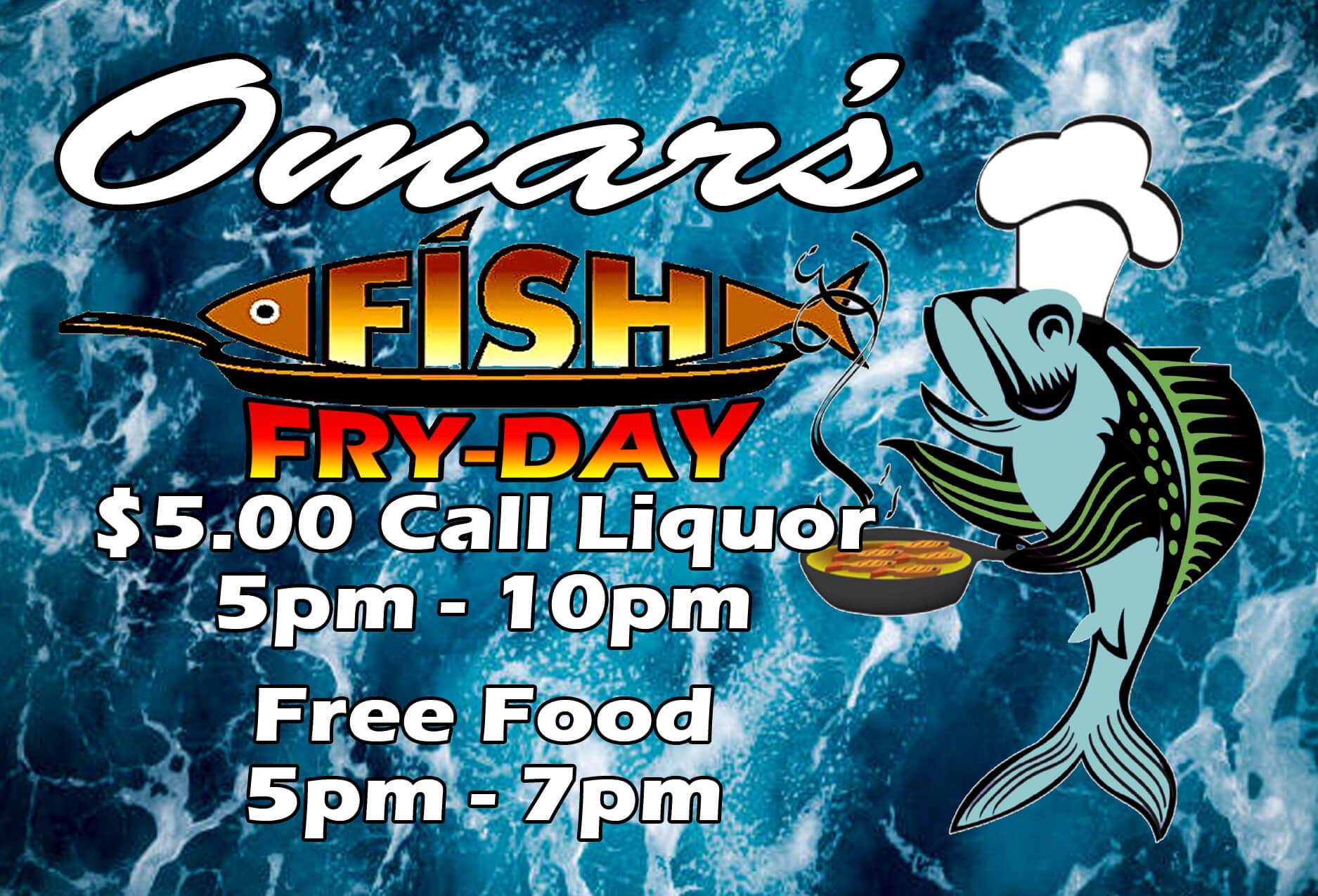 Omar's Fish Fry-Day